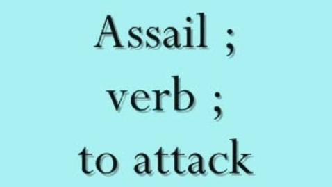 Thumbnail for entry assailed- brainyFlix.com Vocab Contest