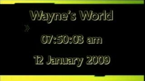 Thumbnail for entry Wayne's World 1/9/09