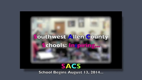 Thumbnail for entry Back to School in Southwest Allen County