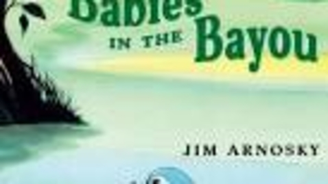 Thumbnail for entry Babies in the Bayou