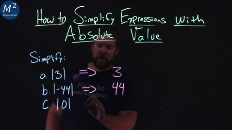 Thumbnail for entry How to Simplify Expressions with Absolute Value | Part 1 of 5 | Minute Math