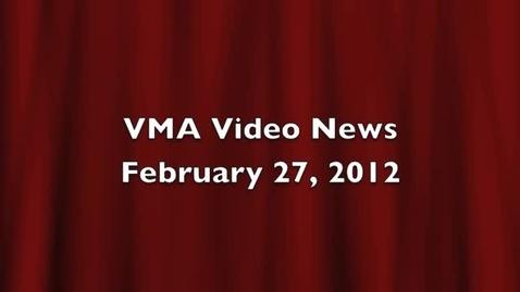 Thumbnail for entry VMA Video News Feb 27