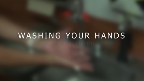 Thumbnail for entry Handwashing with Ms. Martin
