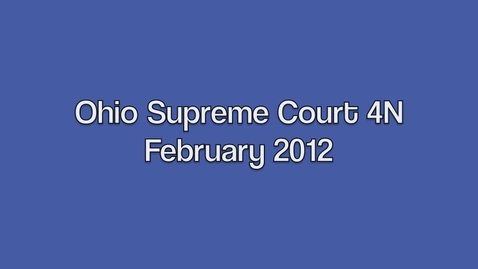 Thumbnail for entry Ohio Supreme Court Trial 4N