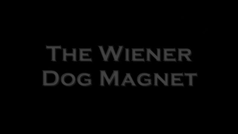 Thumbnail for entry The Wiener Dog Magnet
