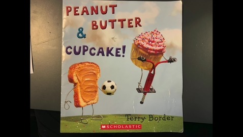 Thumbnail for entry Read Aloud: Peanut Butter and Cupcake