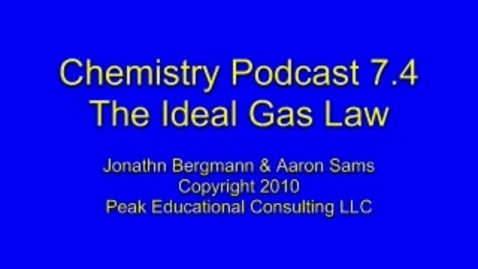 Thumbnail for entry Chem 7.4 Ideal Gas Law a