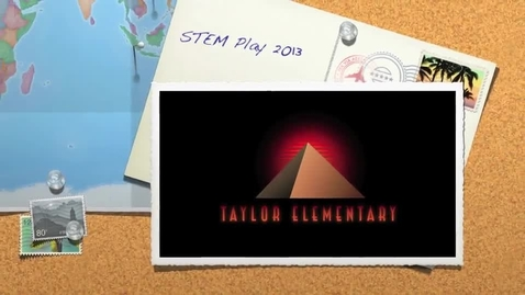 Thumbnail for entry Taylor Elementary STEM Play 2013