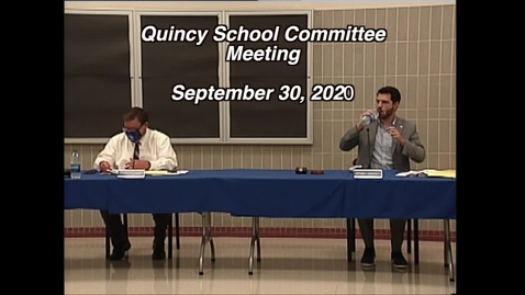 Thumbnail for entry Quincy School Committee September30, 2020