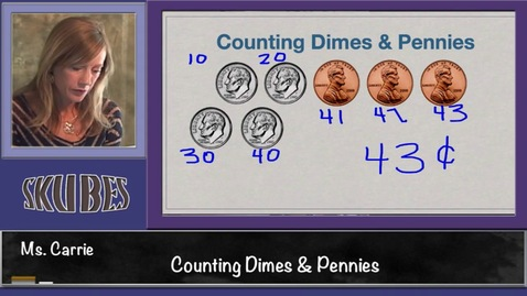 Thumbnail for entry Counting Dimes and Pennies