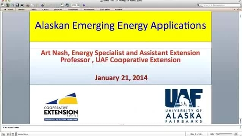 Thumbnail for entry Energy Brown Bag: Alaskan Emerging Energy Applications, January 21, 2014