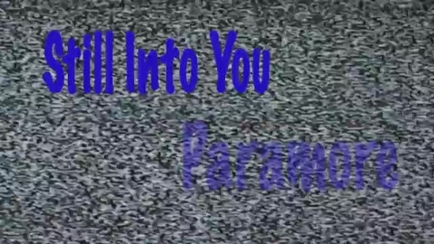 Thumbnail for entry Still Into You - Paramore lyrics