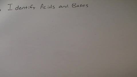 Thumbnail for entry 6.8 Identifying Acids and Bases