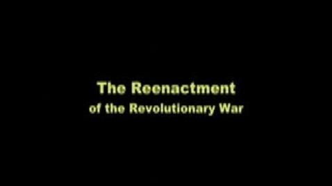 Thumbnail for entry Revolution War Reenactment