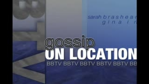 Thumbnail for entry Gossip: On Location