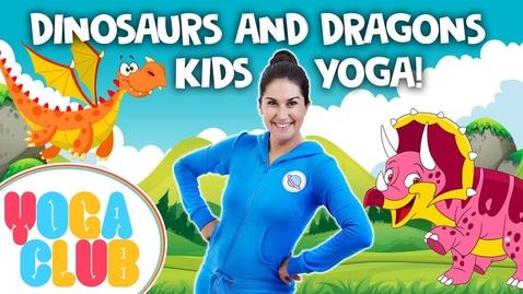 Thumbnail for entry Cosmic Kids Yoga- Dinosaurs