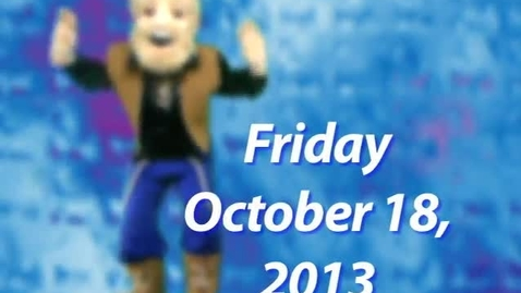 Thumbnail for entry Friday, October 18, 2013
