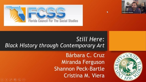 Thumbnail for entry FCSS Spring Virtual Conference: Still Here: Black History through Contemporary Art