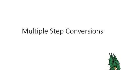 Thumbnail for entry Multiple Step Conversions