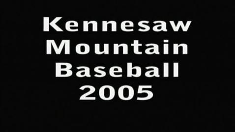 Thumbnail for entry 2005 Baseball Senior Video