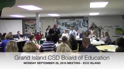 Thumbnail for entry Grand Island CSD Board of Education 9-26-2016 Meeting