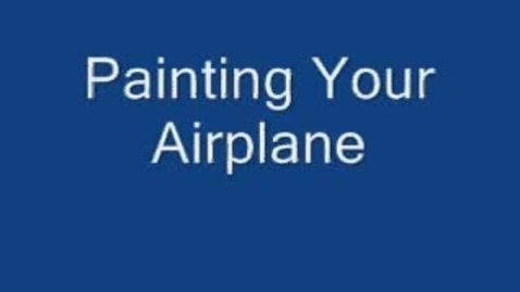 Thumbnail for entry Airplane Project: Painting