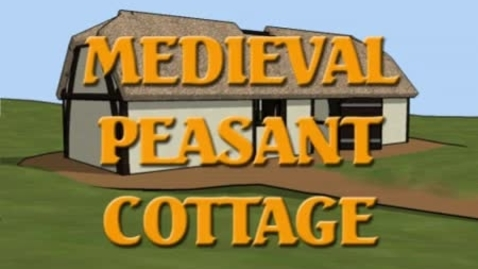 Thumbnail for entry Medieval Peasant Cottage