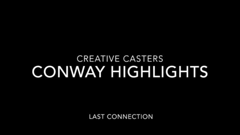 Thumbnail for entry Conway Connection, episode 52, 5/3/18, Conway highlights