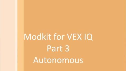 Thumbnail for entry Modkit for Vex Autonomous