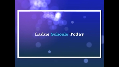 Thumbnail for entry Ladue Schools Today - December 2012