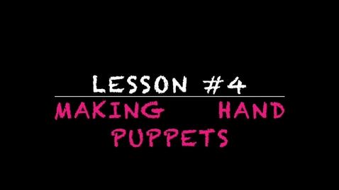 Thumbnail for entry K-2 making handpuppets - Lesson #4