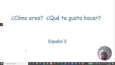 Thumbnail for entry ¿Cómo eres?  ¿Qué te gusta hacer? Spanish 2
