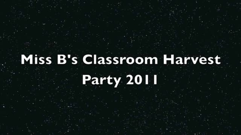 Thumbnail for entry Miss B's Classroom Harvest Party