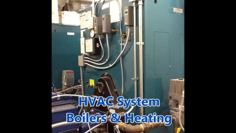 Thumbnail for entry HVAC System - Boilers and Heating