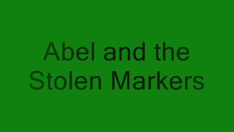Thumbnail for entry Abel and the Stolen Markers