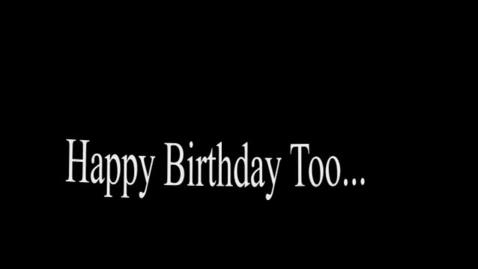 Thumbnail for entry Birthdays for 2-11-15