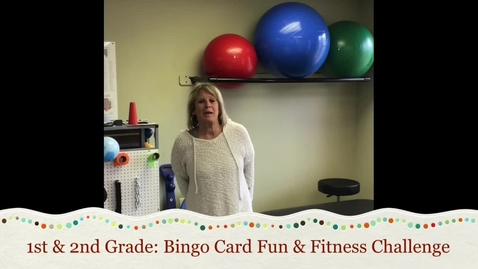 Thumbnail for entry 1st & 2nd Grade: Bingo Fun & Fitness Challenge
