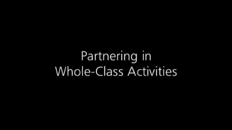 Thumbnail for entry Differentiated Instruction: Partnering in Whole Class Activities