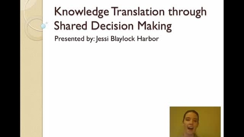 Thumbnail for entry HLTH 403 (Consumer Health)- Shared Decision Making