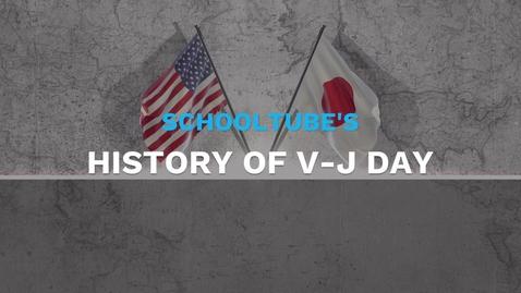 Thumbnail for entry SchoolTube's History of V-J Day