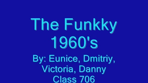 Thumbnail for entry The Funkky 1960's