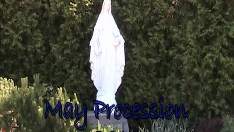 Thumbnail for entry May Procession 2010