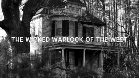 Thumbnail for entry The Wicked Warlock of the West