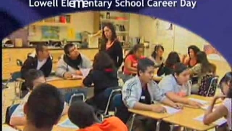 Thumbnail for entry Lowell Elementary Career Day