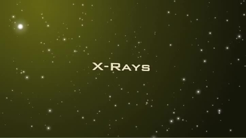 Thumbnail for entry Electromagnetic Spectrum - X-Rays