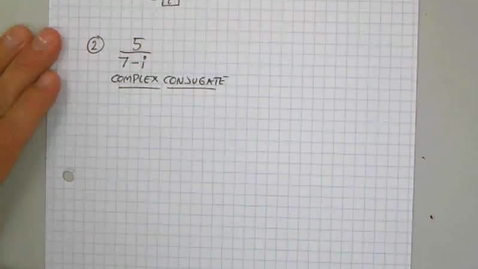 Thumbnail for entry 5-4 Simplifying with the complex conjugate