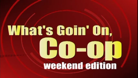 Thumbnail for entry What's Goin On Coop WKND 120415
