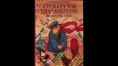 Thumbnail for entry A Turkey For Thanksgiving Read Aloud Fall 2020