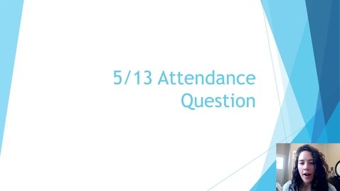 Thumbnail for entry 5-13 Attendance