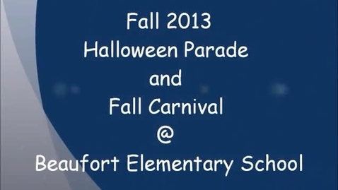 Thumbnail for entry 2013 Halloween Parade and Fall Carnival @ BES